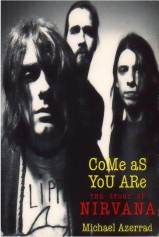 Ven como eres: La historia del Nirvana