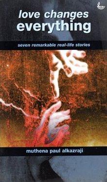 El amor cambia todo: Siete notables historias de vida real