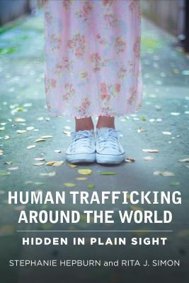 Tráfico de seres humanos en todo el mundo: Oculto a simple vista
