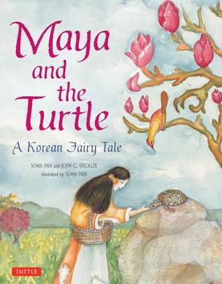Maya y la tortuga: un cuento de hadas coreano