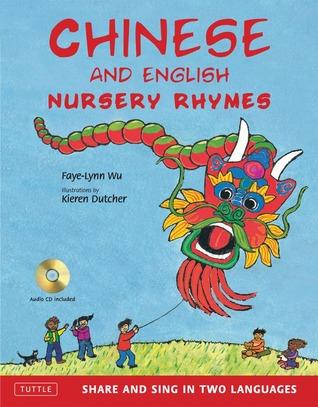 Canciones de cuentos infantiles en chino e inglés: Compartir y cantar en dos idiomas [CD de audio incluido]
