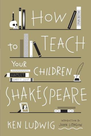 Cómo enseñar a sus hijos Shakespeare