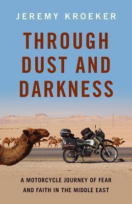 A través del polvo y la oscuridad: un viaje de motocicleta del miedo y la fe en el Oriente Medio