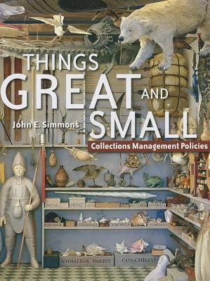 Cosas Grandes y Pequeñas: Políticas de Gestión de Colecciones