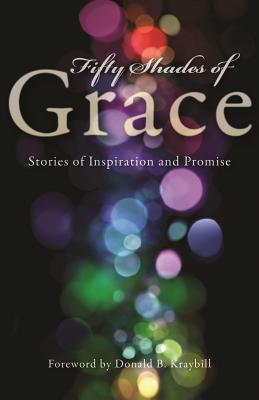 Cincuenta matices de gracia: Historias de inspiración y promesa