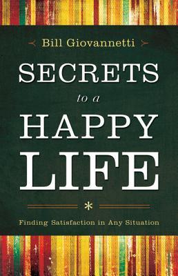 Secretos para una vida feliz: Encontrar satisfacción en cualquier situación