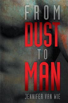 De polvo a hombre