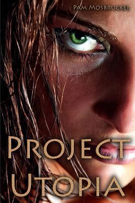 Proyecto Utopía: Una novela