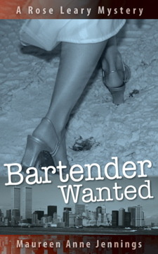Bartender Wanted: A Rose Leary Mystery (La serie Rose Leary) (Volumen 1)