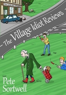 The Village Idiot Opiniones