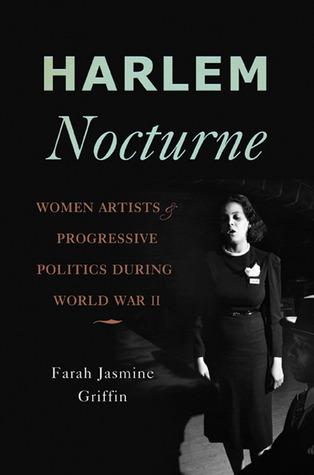Harlem Nocturne: Mujeres Artistas y Política Progresista Durante la Segunda Guerra Mundial