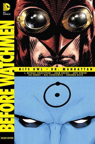 Antes de Watchmen: Nite Owl / Dr. Manhattan