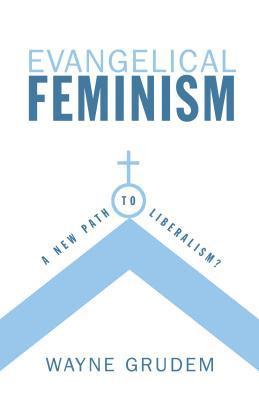 El feminismo evangélico: ¿un nuevo camino hacia el liberalismo?