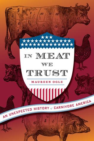 En la carne confiamos en: Una historia inesperada de Carnivore America