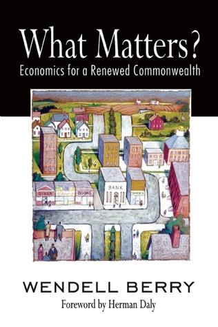 ¿Qué importa ?: Economía para una Comunidad Renovada