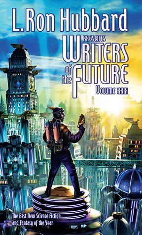Escritores del Futuro: 29 (L Ron Hubbard Presenta Escritores del Futuro)