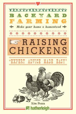 Cultivo del patio trasero: Cría de pollos