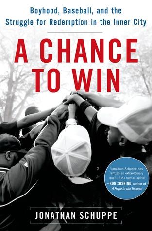 Una oportunidad para ganar: la infancia, el béisbol y la lucha por la redención en la ciudad