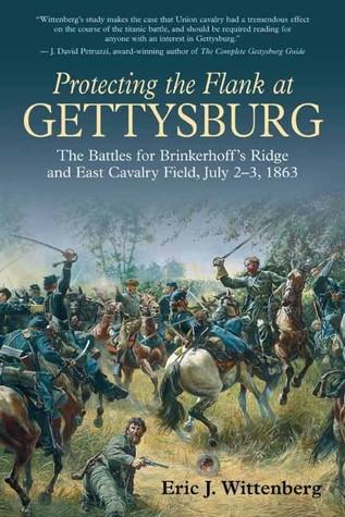 Protección del flanco en Gettysburg: Las batallas para Brinkerhoffs Ridge y East Cavalry Field, 2-3 de julio de 1863