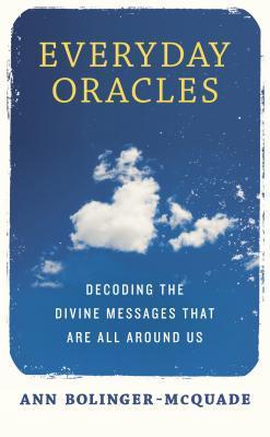 Oracles diarios: Decodificando los mensajes divinos que están alrededor de nosotros