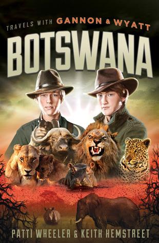 Viajes con Gannon y Wyatt: Botswana