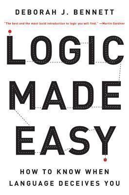 Lógica hecha fácil: cómo saber cuando el lenguaje te engaña