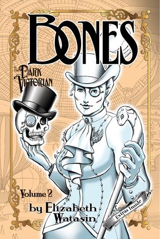 El Victoriano Oscuro: Volumen Dos de los Huesos