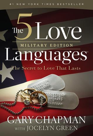 The 5 Love Languages Edición Militar: El secreto del amor que dura