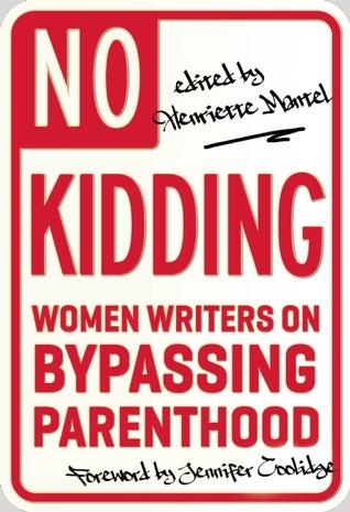 No Kidding: Las mujeres escritoras en Bypassing Parenthood
