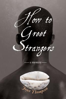 Cómo saludar a los extraños: un misterio