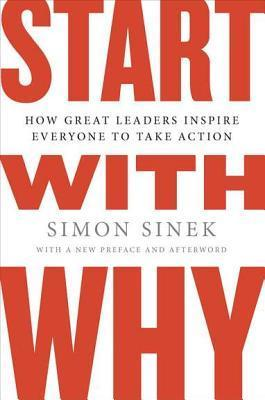 Comienzan con qué: Formas de grandes líderes inspiran a todos a tomar acción