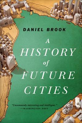 Una historia de ciudades futuras