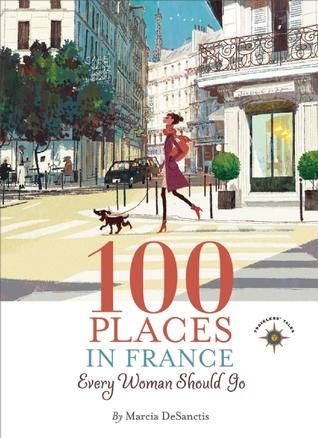 100 lugares en Francia cada mujer debe ir