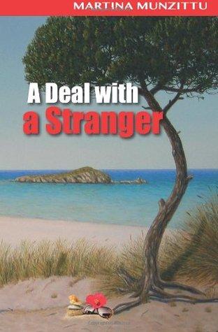 Un trato con un extraño: una novela romántica / misteriosa ambientada en Cerdeña