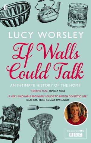 Si Walls Podía Hablar: Una historia íntima de la casa