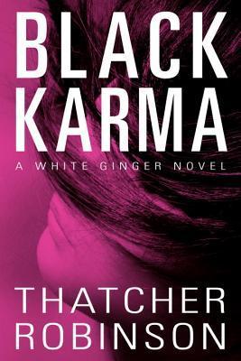 Karma negro: Una novela blanca del jengibre