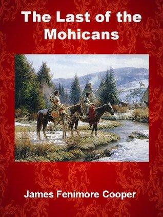El último de los mohicanos (con ilustraciones)