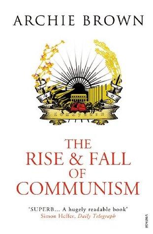 La subida y la caída del comunismo