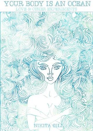 Su cuerpo es un océano: amor y otros experimentos