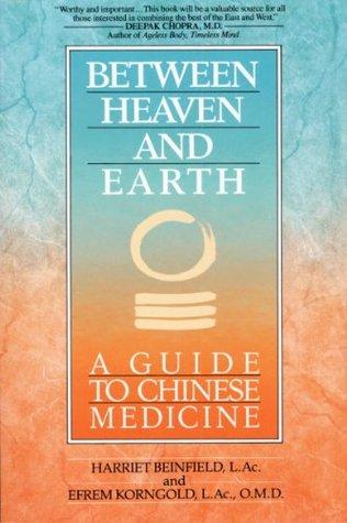 Entre el cielo y la tierra: una guía de la medicina china