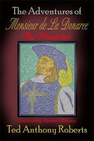 Aventuras de Monsieur de La Donaree el mosquetero