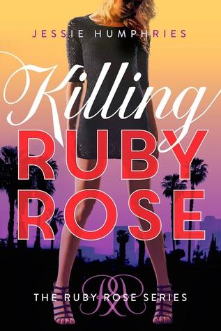 Matando Ruby Rose