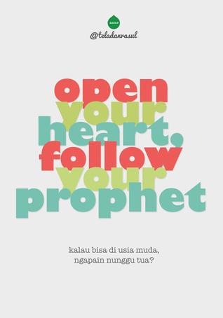 Abra su corazón, siga a su Profeta