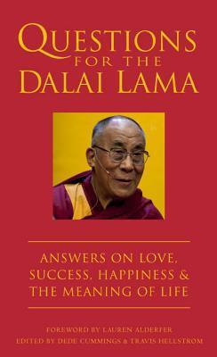 Preguntas para el Dalai Lama: Respuestas sobre el amor, el éxito, la felicidad y el significado de la vida