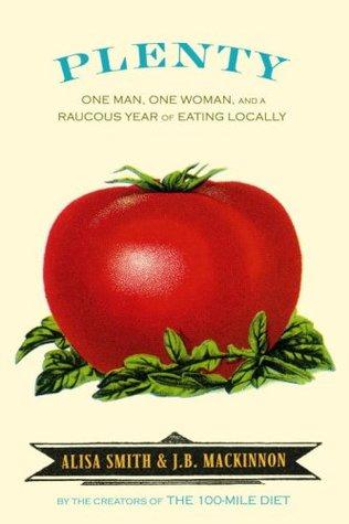 Un montón: Un hombre, una mujer, y un Año estridente de Comer Localmente
