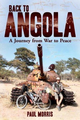Volver a Angola: un viaje de la guerra a la paz