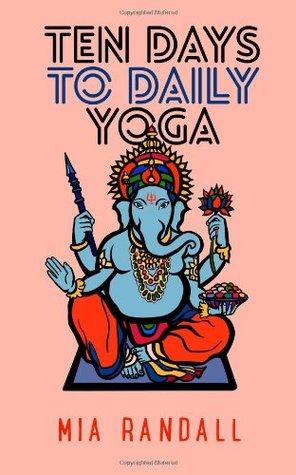 Diez días para el yoga diario