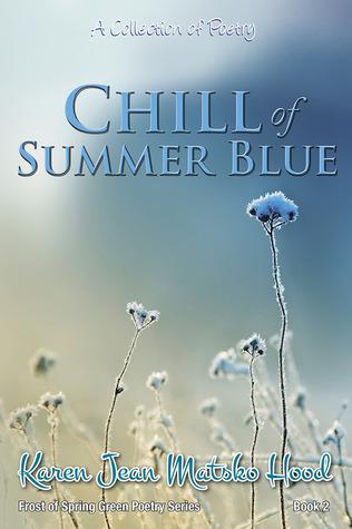 Chill of Summer Blue: Una Colección de Poesía