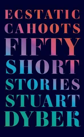 Euftatico Cahoots: Cincuenta historias cortas
