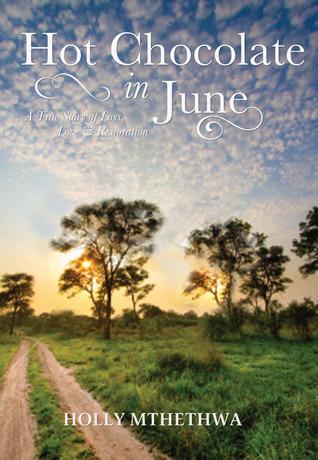 Chocolate caliente en junio: una verdadera historia de pérdida, amor y restauración
